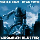 MOOMBAH BLASTER