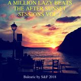 """A Million Lazy Beats"" - The After Sunset Balearic Sessions vol.1"