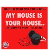 MYHOUSEISYOURHOUSE|KISSFM.COM.AU|DARREN MCKENNA|11082018|