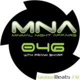 MINIMAL NIGHT AFFAIRS 046 with FRANK SHARP