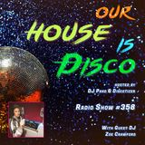 Our House is Disco #358  from 2018-11-02