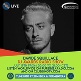 DJ Awards Radio Show 2018 #2 - Special Guest Davide Squillace @Pure Ibiza Radio & Clubbing TV