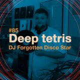 Deep Tetris #85 04.08.16 Forgotten Disco Star