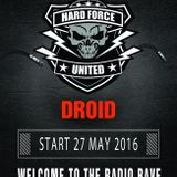 DROID @ Hard Force United and Friends