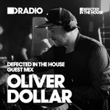 Defected In The House Radio Show - 26.10.15 Guest Mix Oliver Dollar