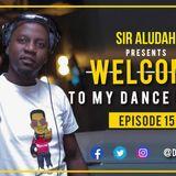 Welcome To My dancefloor EP15