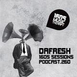 1605 Podcast 260 with DaFresh