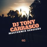 Tony Carrasco Mastermix Sessions // 05