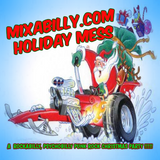 Mixabilly - Holiday Mess 2017