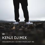 Kenji dj mix podcast #E