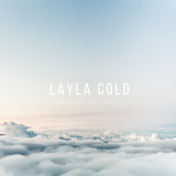 Layla Cold - Ambient Mix Vol.1