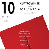 """cuatroveinte """"Toque y Rola"""" @ SubFM (10th Show) Uurah (ΣMPTY)"""