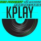 K Play Records Radio Podcast # 2 MARIO RESTAINO