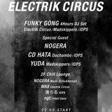 FUNKY GONG:ELECTRIK CIRCUS 4Hours Long Set 3_May 14th 2016@Bonobo,
