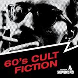 Andy Welland - 60's Cult Fiction - Mixtape