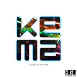 KEMA - HUSH! Festival 2015 (Live Mini-Set)