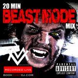 20 Min Beast Mode Mix - DJ Max Vader