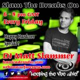 Slam The Breaks On - DJ Matt Slammer - Urban Warfare Takeover 15/07/16