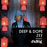 3 Hour Deep House Music Lounge DJ Mix by JaBig - DEEP & DOPE 211