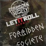 Forbidden Society at Let It Roll OA 2017 - Forbidden Society Recordings Label Night 4/8/2017