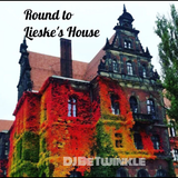 Round to Lieske's House