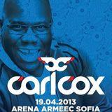 Carl Cox - Live @ Metropolis (Arena Armeec,Sofia) 19.04.2013 Part 2