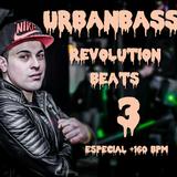 UrbanBass - Revolution Beats 3 (Especial +160 bpm)