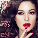 Ron Sky - Subtropic Fresh Radioshow (Episode 63)