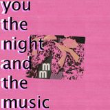 You, the Night and the Music #228