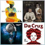 S3E04: Da Cruz, Snowboy, Manu Chao, Fanga, Kondi Band, Souljazz Orchestra, Soothsayers, Gato Preto