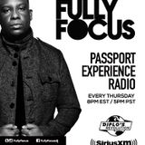 Fully Focus Presents Passport Experience Radio EP11 (Raw)