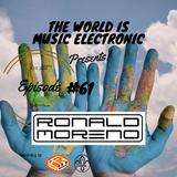 De La Trinidad Present.-The World Is Music Electronic (Episode #61) [Ronald Moreno]