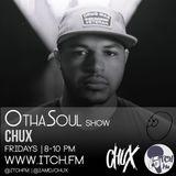 DJ Chux - OthaSoul Radio Show 76