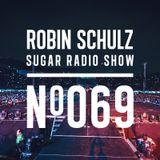 Robin Schulz | Sugar Radio 069