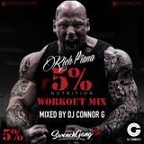 @DJCONNORG - 5% NUTRITION WORKOUT MIX