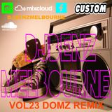 DJBENZMELBOURNE VOL23 DOMZ REMIX