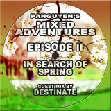 Mixed Adventures 002: In Search Of Spring (incl. Destinate Guest Mix)