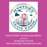 The Mystery Train Radio Show - 25/03/18