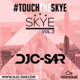 DJ C-SAR - #TouchTheSkye Vol 02 (UK & US Rnb, Hip Hop + Afrobeat)