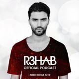 R3HAB - I NEED R3HAB 219