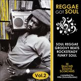 Reggae Got Soul - Volume 2 (October 2013)
