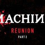 Der Machine Reunion 2: Spastik