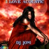 "I Love Acoustic - ""The Best Acoustic Love Song Collection"""