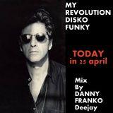 MY REVOLUTION DISKO FUNKY ( in Homestudiocasedanny)