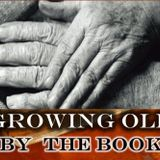 The HOPE of Growing Old