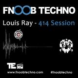 414 Session - (Fnoob Techno Radio) 13/11/2017