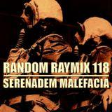 Raymix 118 - serenadem malefacia