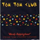 tom tom club-wordy rappinghood