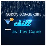 Guido's Lounge Cafe Broadcast 0146 Chill as they Come (20141219)