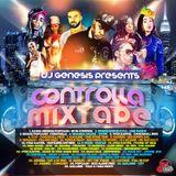 DJ GENESIS - CONTROLLA MIXTAPE 2016